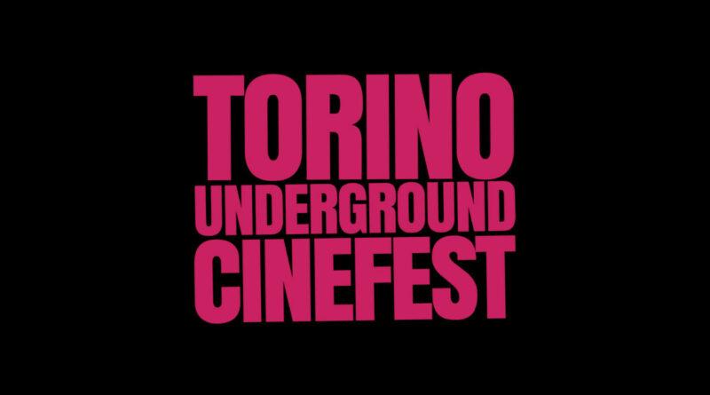 Ottavo Torino Underground Cinefest